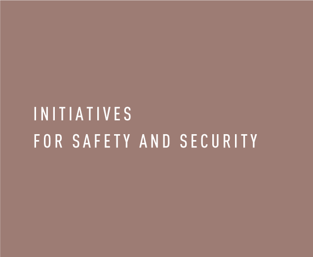Initiatives for Safety and Security